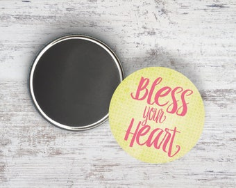 """Bless Your Heart 2.25"""" Magnet"""
