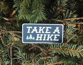 Take A Hike Sticker | Vinyl Sticker Design
