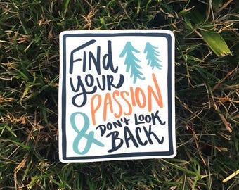 Find Your Passion | Vinyl Sticker Design