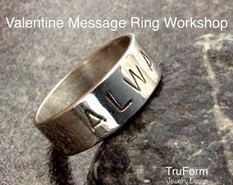 Valentine MESSAGE RING Workshop - Valentine Gift, DIY Valentine Gift, Sterling Silver Ring, Couples Date, Jewellery Workshop, VMRW17