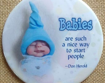Big Fridge Magnet, Humorous Quote About Babies, 3.5-Inch Magnet, Cute Sculpted Baby, Polymer Clay, Baby Shower Prize, Midwife, Doula Gift