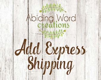 ADD EXPRESS Shipping for 1-2 day delivery