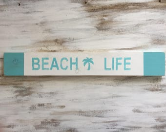 Wooden Beach Life Sign