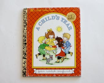 A Little Golden Book: A Child's Year by Joan Walsh Anglund