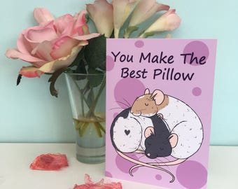 You make the best pillow, fun rat greeting card, A6 sized, sleeping rats. Rat lover card, Valentine's Day card