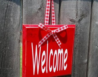 Pre-FALL Sale SAVE 15%: Great Gift - Welcome sign - Wood with ribbon. Customize for Corporate Gift