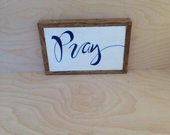 Handwritten pray sign