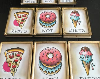 Riots Not Diets prints (Unframed)
