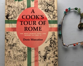 A Cook's Tour of Rome, Best Roman Food, Where to Find It, HCDJ, 1964, First Edition, Holiday Gift, Christmas Present, Foodie, Italy Lover