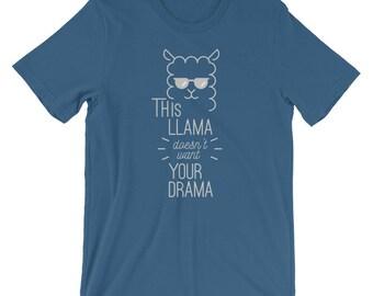 This llama Doesn't want your drama Shirt