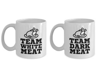 Thanksgiving Team White Meat and Dark Fun Mug Gift SET of TWO Turkey Dinner Food Cook Cooking Coffee Cup