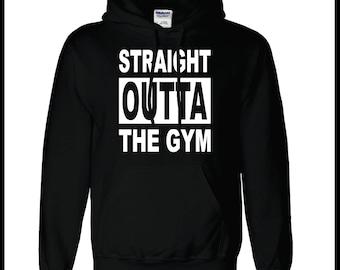 Straight Outta The Gym Hoodie Custom Gym Apparel