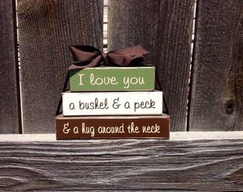 I love you a bushel and a peck and a hug around the neck Mini wood stacker blocks--I love you blocks