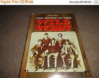 50% OFF Vintage Western Book The Story of the Wild West