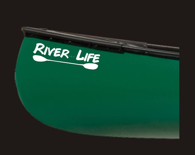 River Life decal, River life sticker, River life paddle decal, River decal, River Sticker, Kayak decal, Kayak sticker, Kayaking decal, Kayak