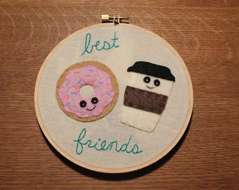 Donut and Coffee Embroidery Hoop Design // Felt Donut and Coffee // Hand Made // Punny // Best Friends