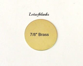 7/8 - Brass Blanks -22G  Brass circle - Stamping blanks -  Hand stamping metal Blanks - Metal blanks - Jewelry Supplies - 5 or more