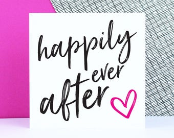 Wedding card, Happily ever after, engagement card, love greeting card, anniversary card, modern typographic card