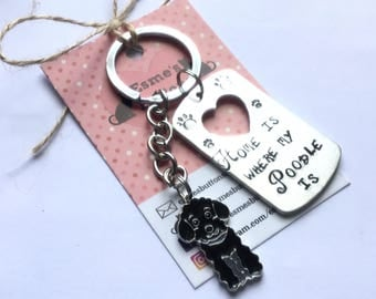 Poodle gift, Hand Stamped, Key Chain, Home is Where my Poodle is, Dog Lover, Poodle  dog gift, for her, for him
