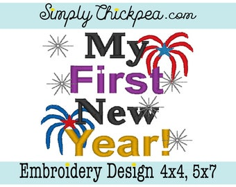 Embroidery Design - My First New Year - Firework - Sparkles - For 4x4 and 5x7 Hoops