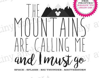 The Mountains Are Calling Disney Inspired Printed Iron On Transfer - Ready To Iron On - One Preprinted Sheet - Light or Dark Fabric Transfer