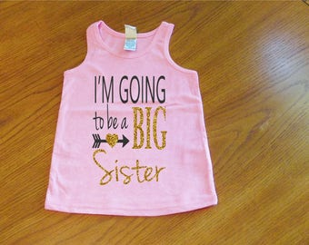 I'm Going To Be A Big Sister Shirt, Big Sis Shirt, Sibling Shirt, Sisters Shirts, Pregnancy Announcement, Big Sister To Be, Little Sister