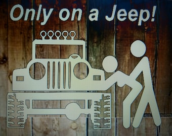 Only on a Jeep