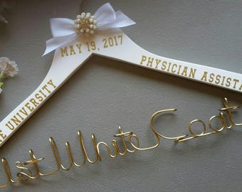 Personalized Physician Assistant  Hanger,New Graduate,1st White Coat Hanger, PA 1st White Coat Ceremony, Gift for the Physician Assistant