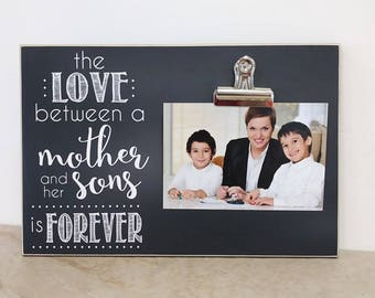 Valentines Day Gift For Mom, Custom Picture Frame {The Love Between A Mother and Her Sons Is Forever} Photo Frame Gift For Mom, Gift For Her