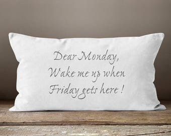 Monday Shirt,  Monday, Funny Pillow, Quote Pillow, Throw Pillows, Pillows, Funny Gift, Humor