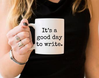 Writer Gifts, Writer Mug, Writing Mugs, Writer Quotes, Writing Mug, Writer Coffee Mug, Write Mug, Gifts for Writers, Writing Motivation