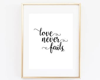 Love Never Fails Quote Art Print 8x10 Printable Wall Art Scripture Verse Calligraphy Home Decor Paper Canoe Instant Download