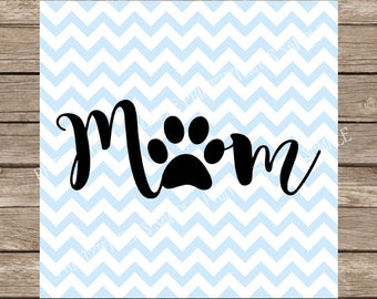 Dog Mom svg, Dog svg, Dog, pet svg, Pet mom svg, fur mama svg, Paw print svg, Pets, Dog Clipart files, svg files, svg, svg designs, svg file