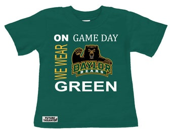 Baylor Bears On Game Day Baby/Toddler T-Shirt