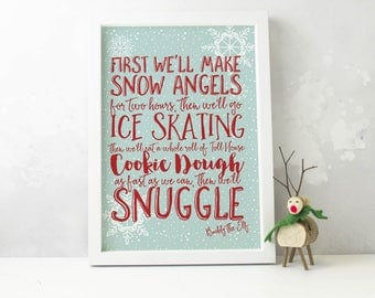 Christmas Decoration Print, Buddy the Elf Quote, First we'll make Snow Angels, Unframed Christmas Art