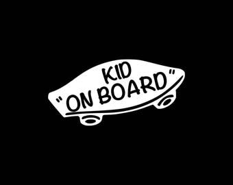 Kid On Board Skateboarding Decal Kid On Board Skateboard Sticker Baby On Board Skateboarding Kids Car Decal Kid On Board Bumper Sticker