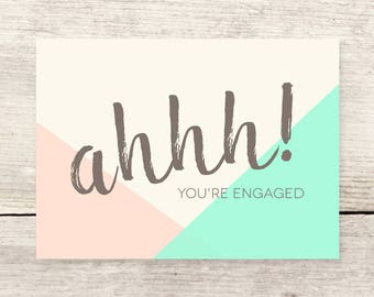 Ahhh! You're Engaged card, Engagement card, Congrats engaged