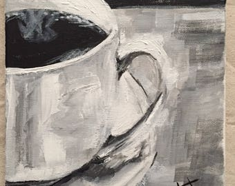 Half Cup of Joe - 8 x 10 black and white acrylic on canvas