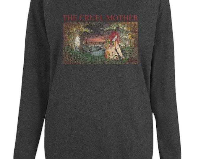 The Cruel Mother Folk Song Murder Ballad Womens Organic Cotton Raglan Sweatshirt. Black.