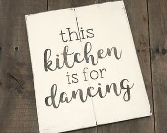 NEW, this kitchen is for dancing- Farmhouse sign on Reclaimed Wood, inspirational sign, scripture sign, kitchen sign, reclaimed wood