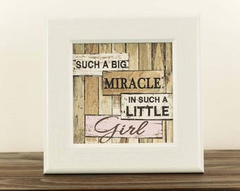 Such A Big Miracle In Such A Little Girl Wood Framed Art Picture