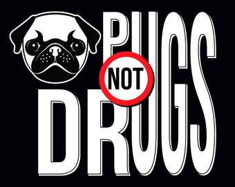 pugs not drugs 3.5 inch Sticker White Vinyl Stickers die cut