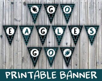 Eagles Banner - Printable Banner - Go Eagles Go Banner - Includes 2 sizes - Printable Party Decoration - Garland - Instant Download