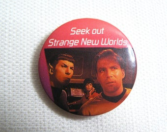 Vintage 80s Star Trek - Seek Out Strange New Worlds - Spock and Captain Kirk - Pin / Button / Badge (Date Stamped 1987)