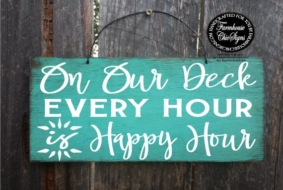Deck Happy Hour Sign