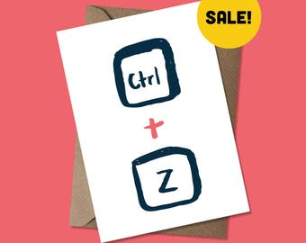 Ctrl + Z - Sorry - Undo - Greeting Card - SALE
