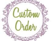 Custom order for jmfrense