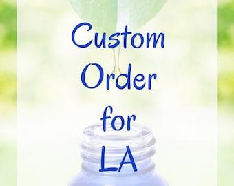 Custom Order for LA