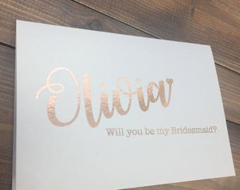 Will you be my Bridesmaid Card, Will you be my Maid of Honour Card, Will you be my Flower Girl Card, Rose Gold Foil Wedding Stationery