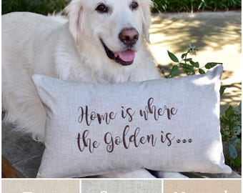 Home is Where the Golden is Throw Pillow || Accent Pillow Cover || Square Decorative Pillow by Three Spoiled Dogs